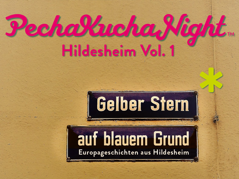 Pecha Kucha Night [Hildesheim Vol. 1] | HI2025